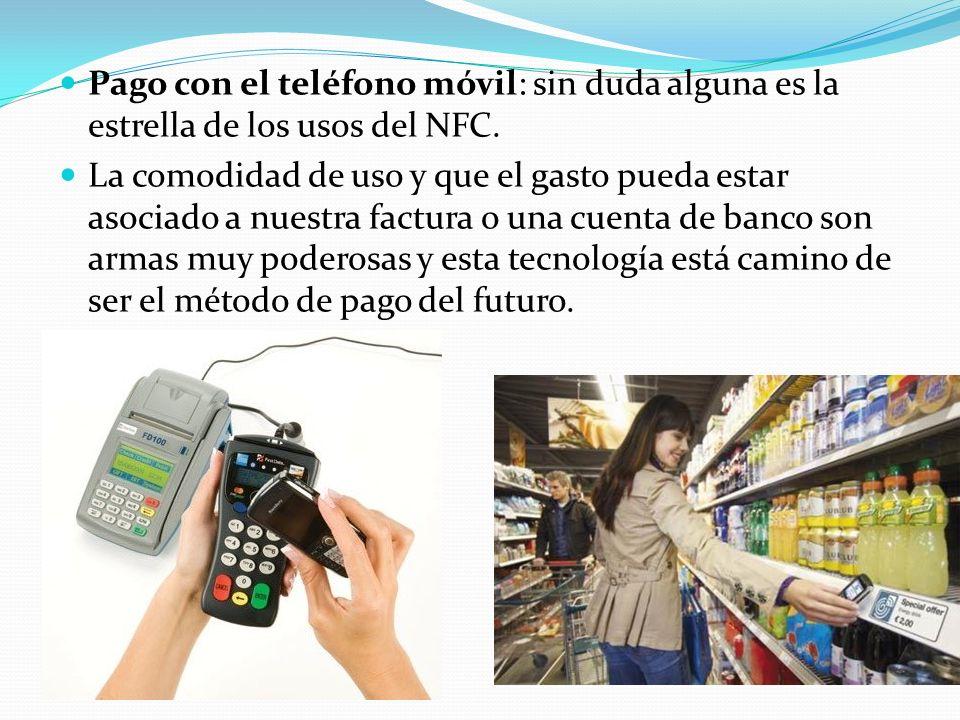 Pago con el teléfono móvil: sin duda alguna es la estrella de los usos del NFC.