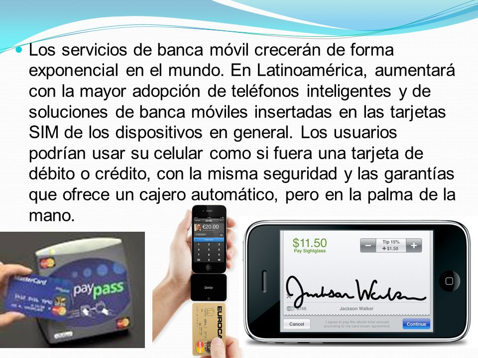 Los servicios de banca móvil crecerán de forma exponencial en el mundo