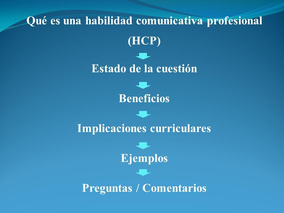 Qué es una habilidad comunicativa profesional (HCP)