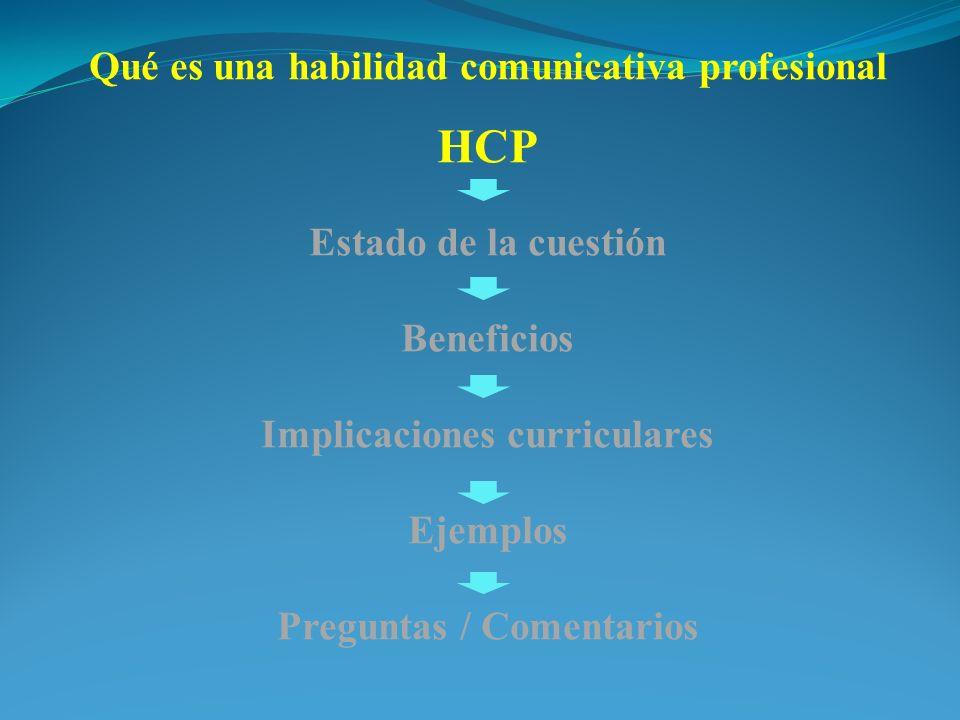 HCP Qué es una habilidad comunicativa profesional