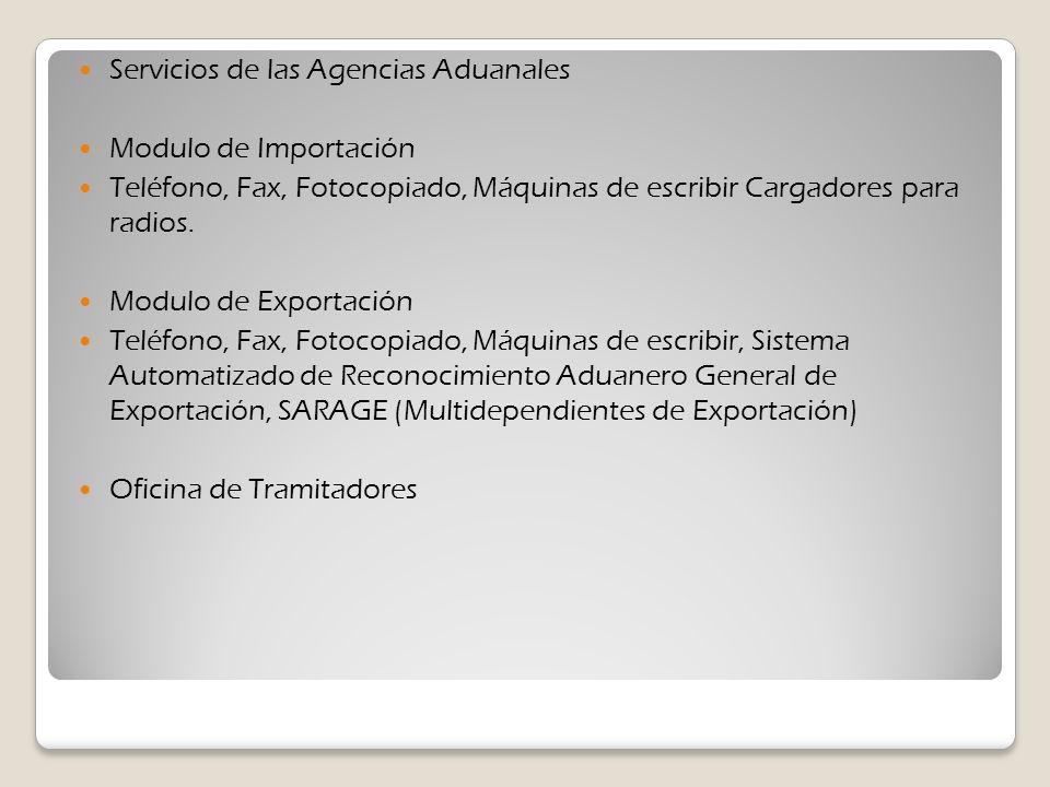 Servicios de las Agencias Aduanales