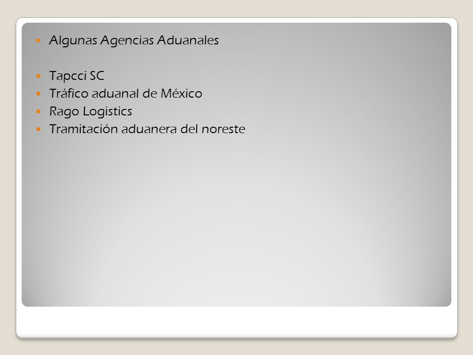Algunas Agencias Aduanales