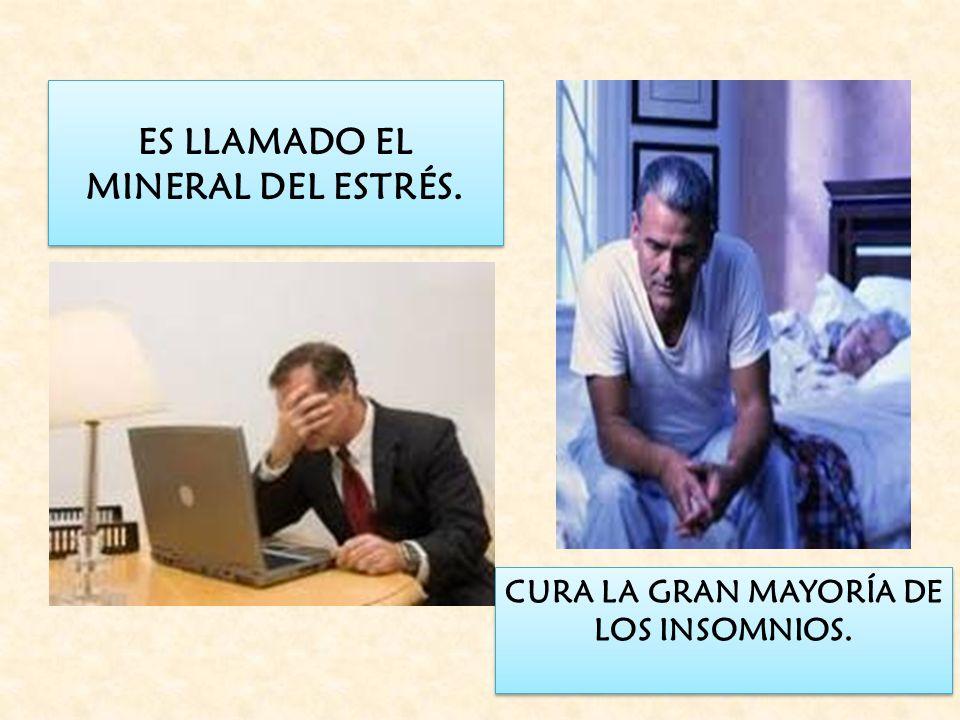 ES LLAMADO EL MINERAL DEL ESTRÉS.