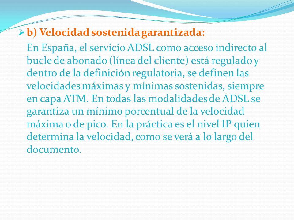 b) Velocidad sostenida garantizada: