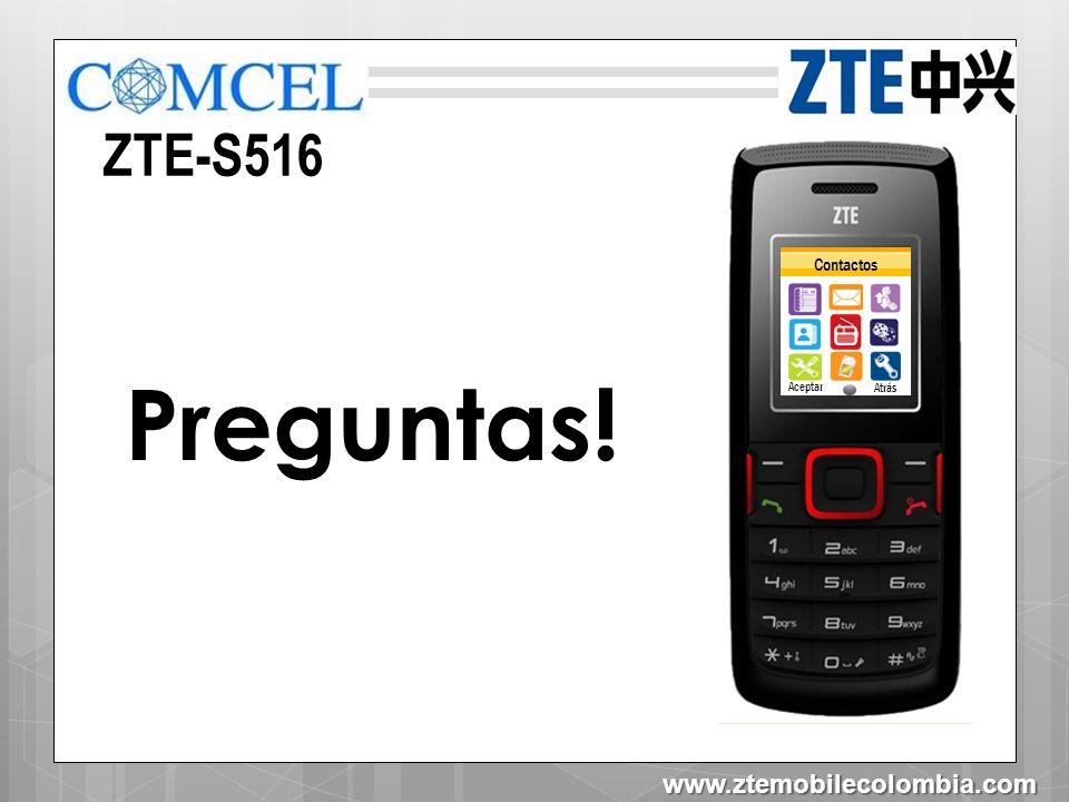 ZTE-S516 Contactos Aceptar Atrás Preguntas! www.ztemobilecolombia.com