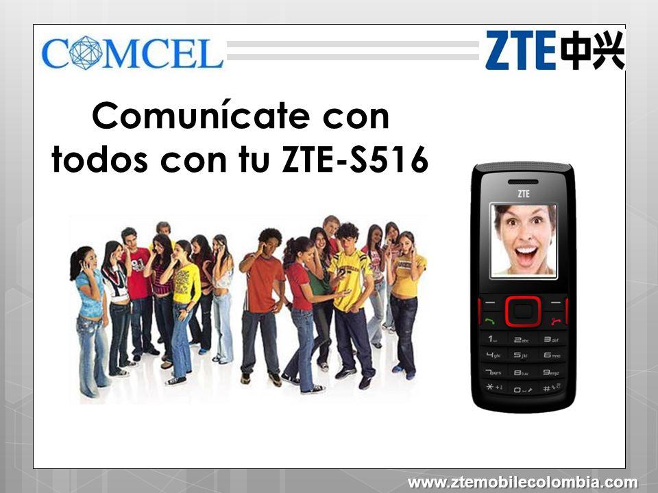 Comunícate con todos con tu ZTE-S516