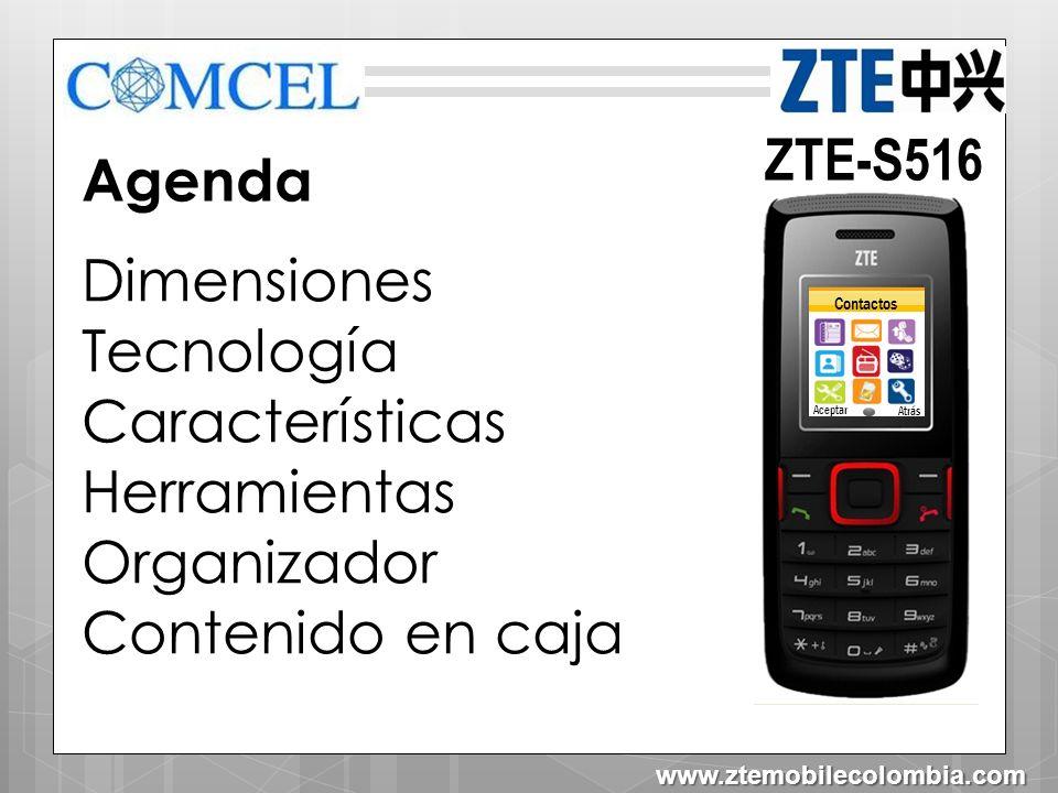 ZTE-S516 Agenda Dimensiones Tecnología Características Herramientas