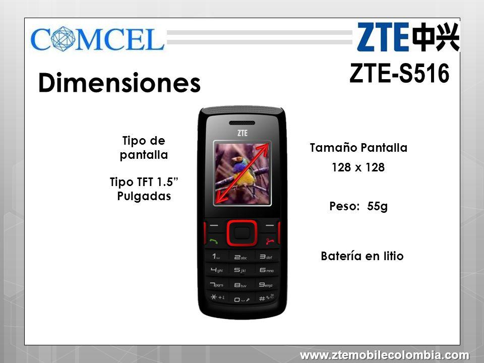 ZTE-S516 Dimensiones Tipo de pantalla Tamaño Pantalla 128 x 128