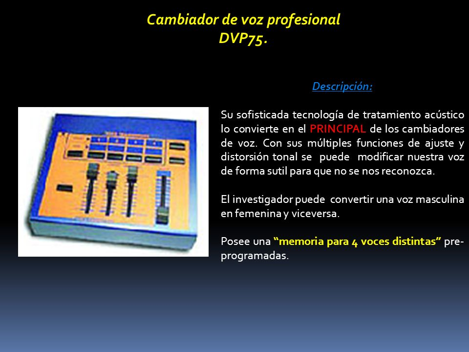 Cambiador de voz profesional DVP75.