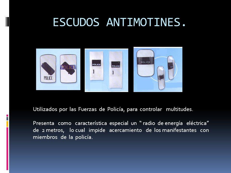 ESCUDOS ANTIMOTINES. Utilizados por las Fuerzas de Policía, para controlar multitudes.