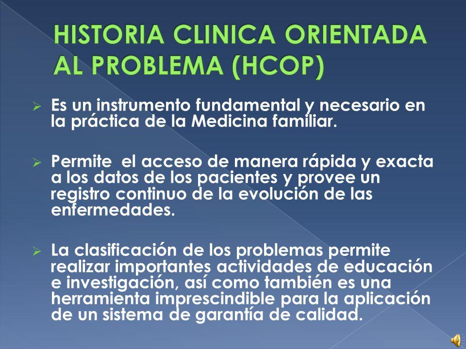 HISTORIA CLINICA ORIENTADA AL PROBLEMA (HCOP)