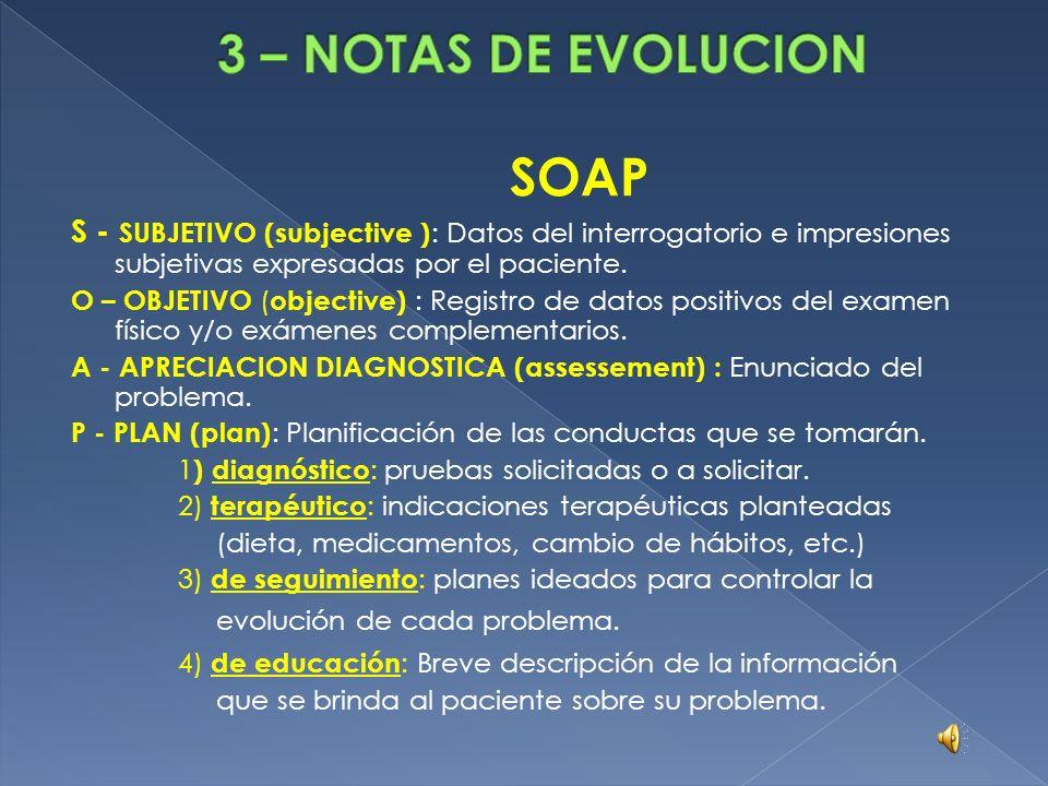 3 – NOTAS DE EVOLUCION SOAP