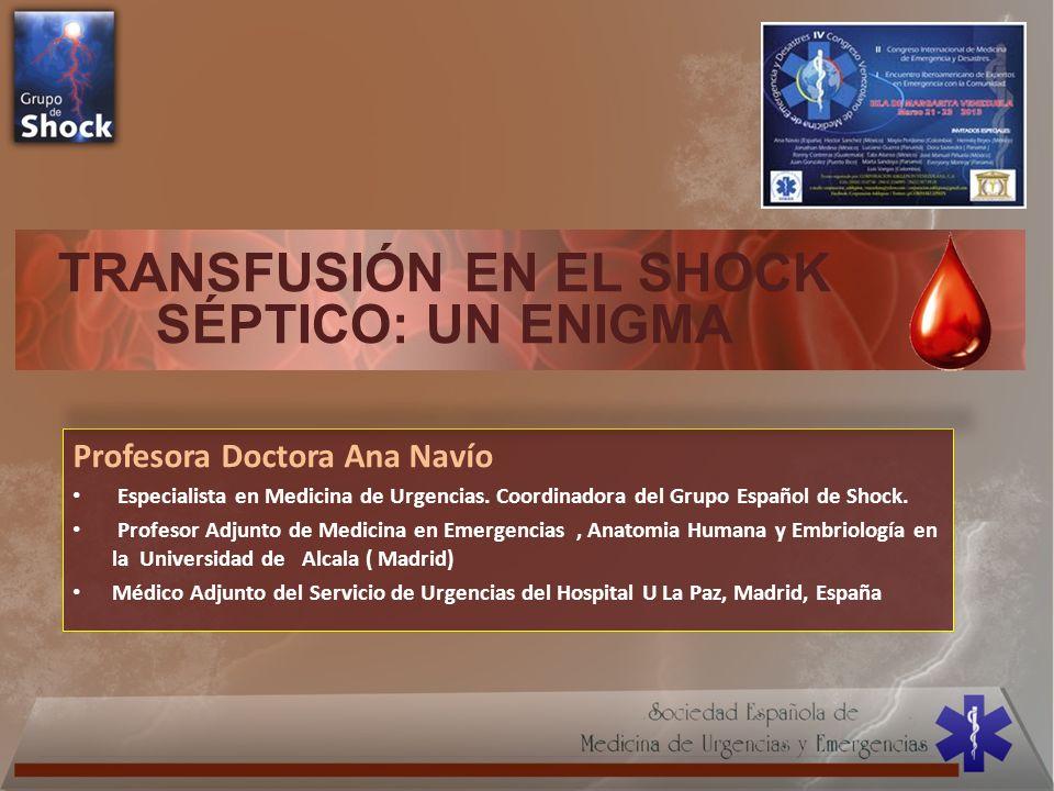 TRANSFUSIÓN EN EL SHOCK SÉPTICO: UN ENIGMA