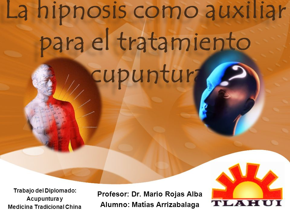 La hipnosis como auxiliar para el tratamiento acupuntural