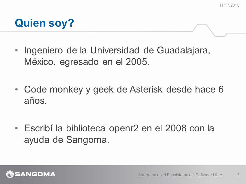 11/17/2010 Quien soy Ingeniero de la Universidad de Guadalajara, México, egresado en el 2005. Code monkey y geek de Asterisk desde hace 6 años.