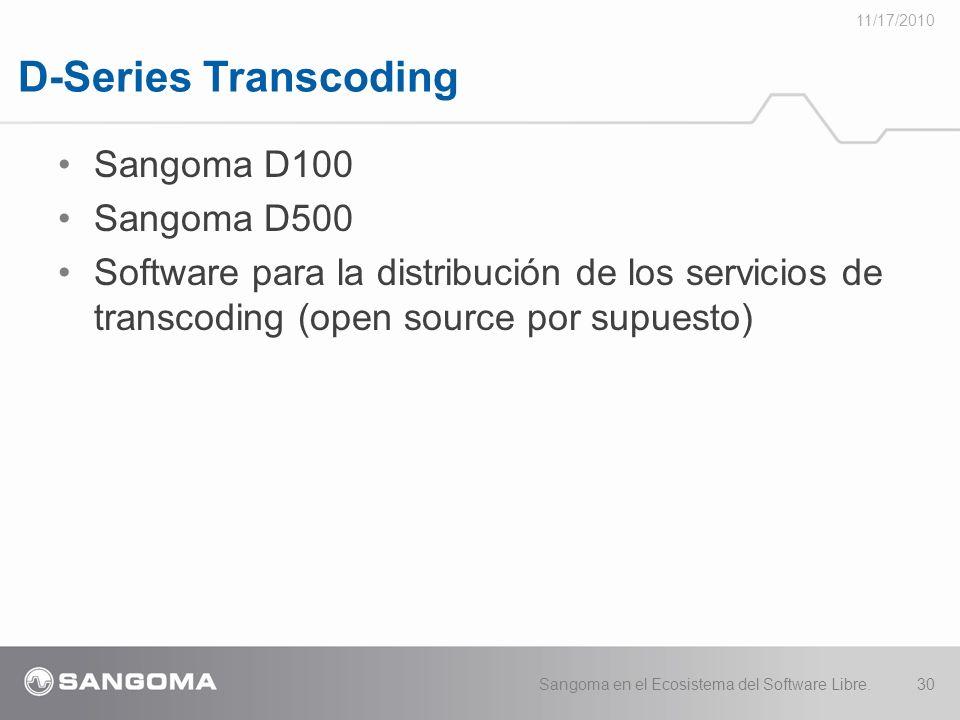 D-Series Transcoding Sangoma D100 Sangoma D500