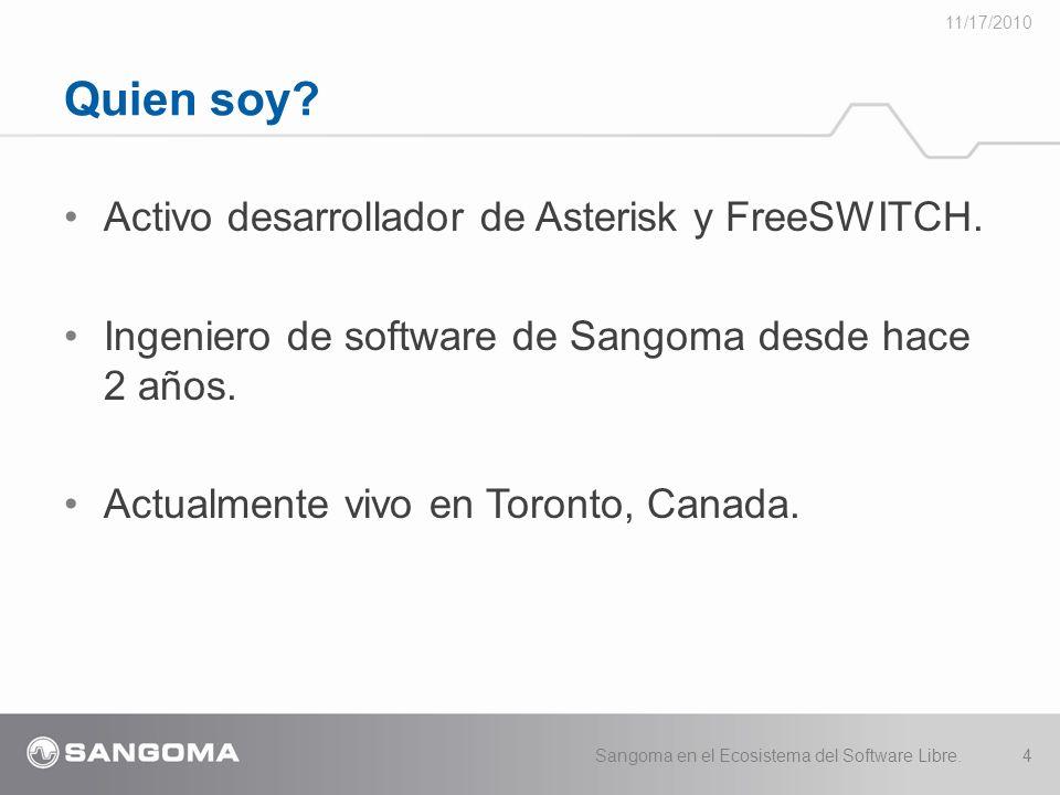 Quien soy Activo desarrollador de Asterisk y FreeSWITCH.