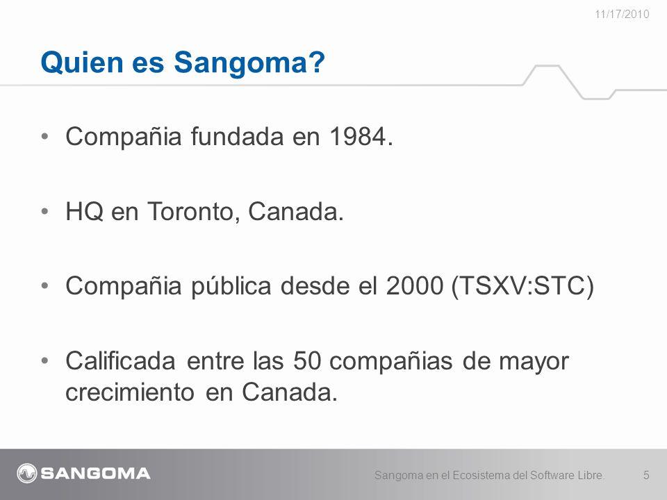 Quien es Sangoma Compañia fundada en 1984. HQ en Toronto, Canada.