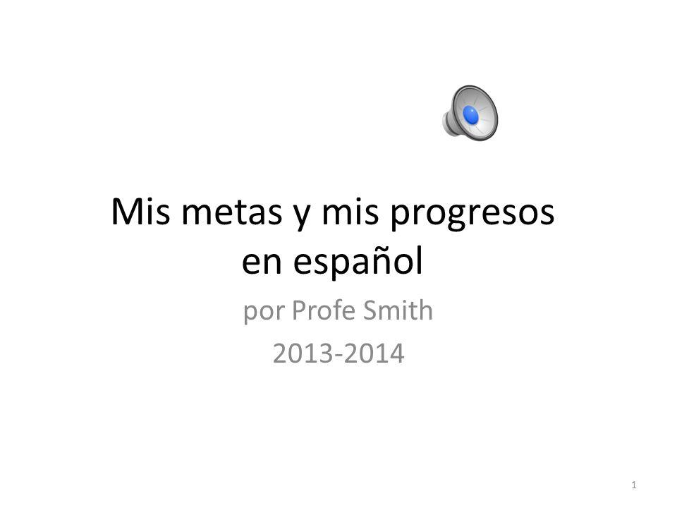 Mis metas y mis progresos en español