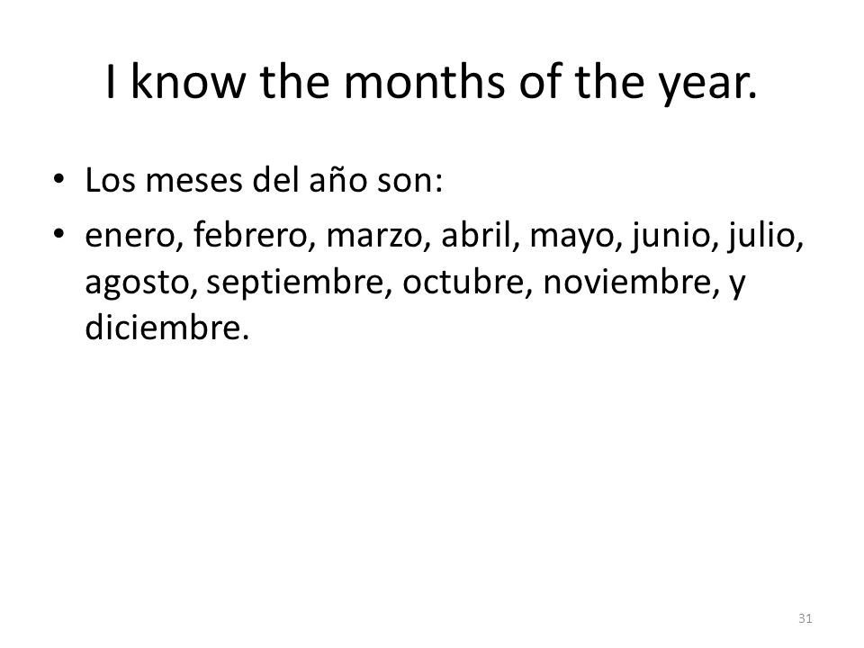I know the months of the year.
