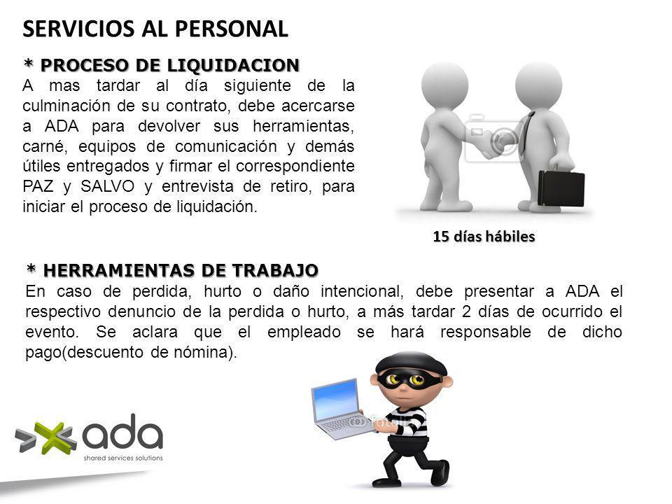 SERVICIOS AL PERSONAL * PROCESO DE LIQUIDACION