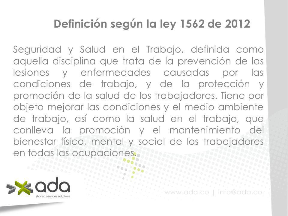 Definición según la ley 1562 de 2012