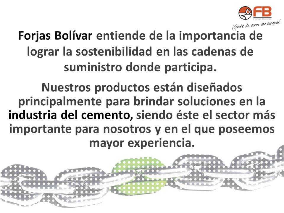 Forjas Bolívar entiende de la importancia de lograr la sostenibilidad en las cadenas de suministro donde participa.