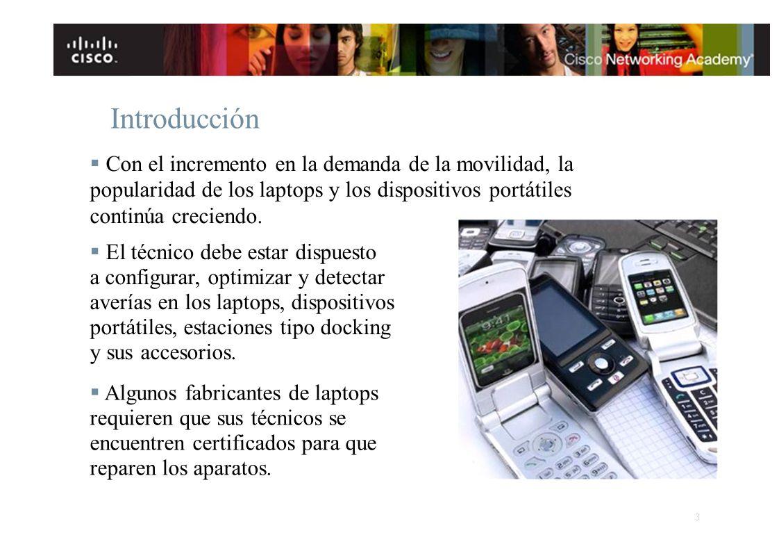 Introducción § Con el incremento en la demanda de la movilidad, la popularidad de los laptops y los dispositivos portátiles continúa creciendo.