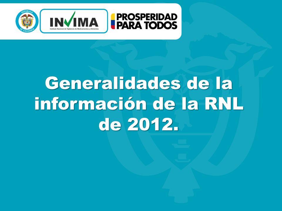 Generalidades de la información de la RNL de 2012.