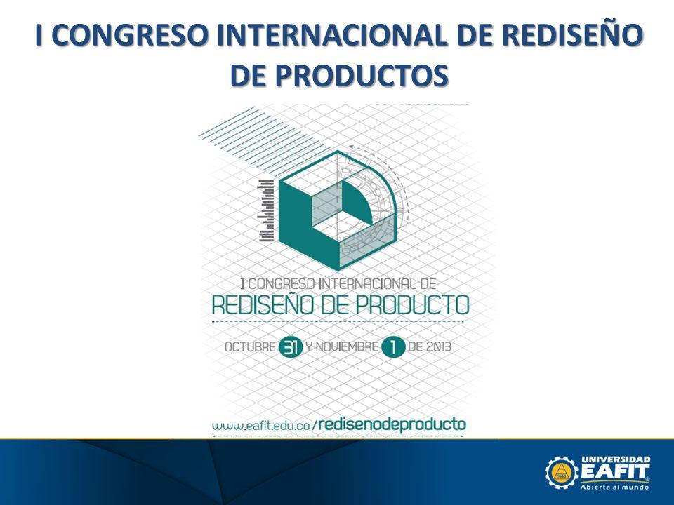 I CONGRESO INTERNACIONAL DE REDISEÑO DE PRODUCTOS