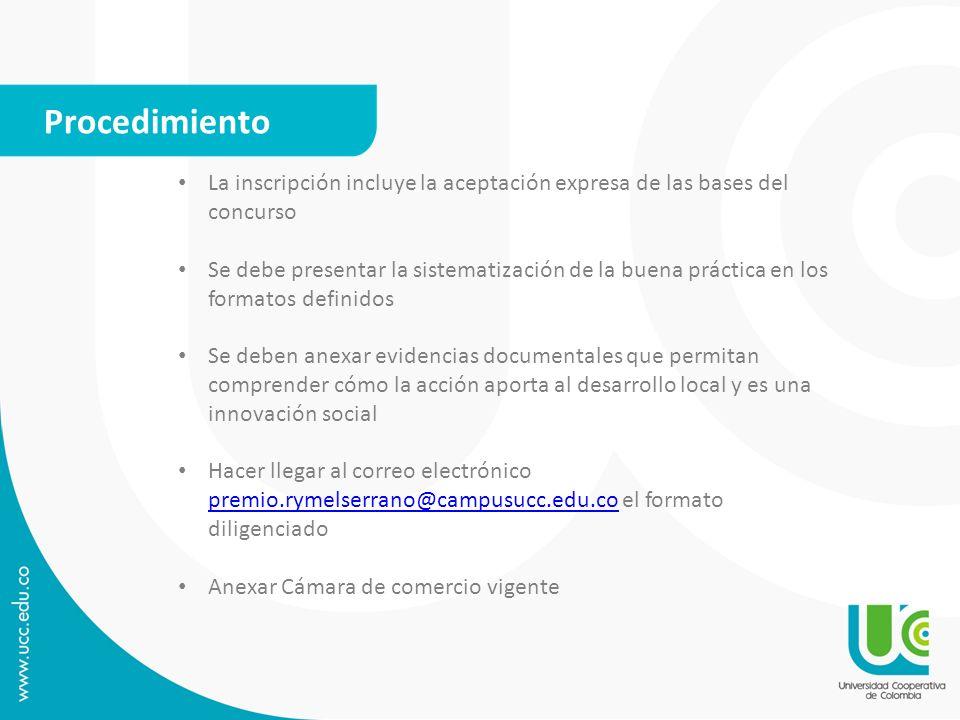 Procedimiento La inscripción incluye la aceptación expresa de las bases del concurso.