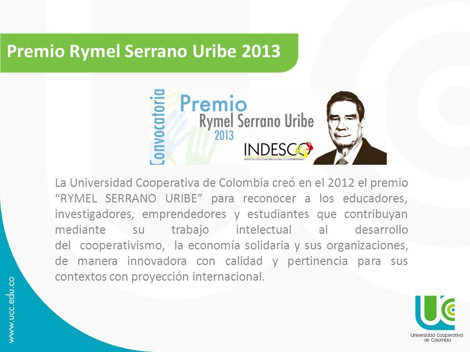 Premio Rymel Serrano Uribe 2013