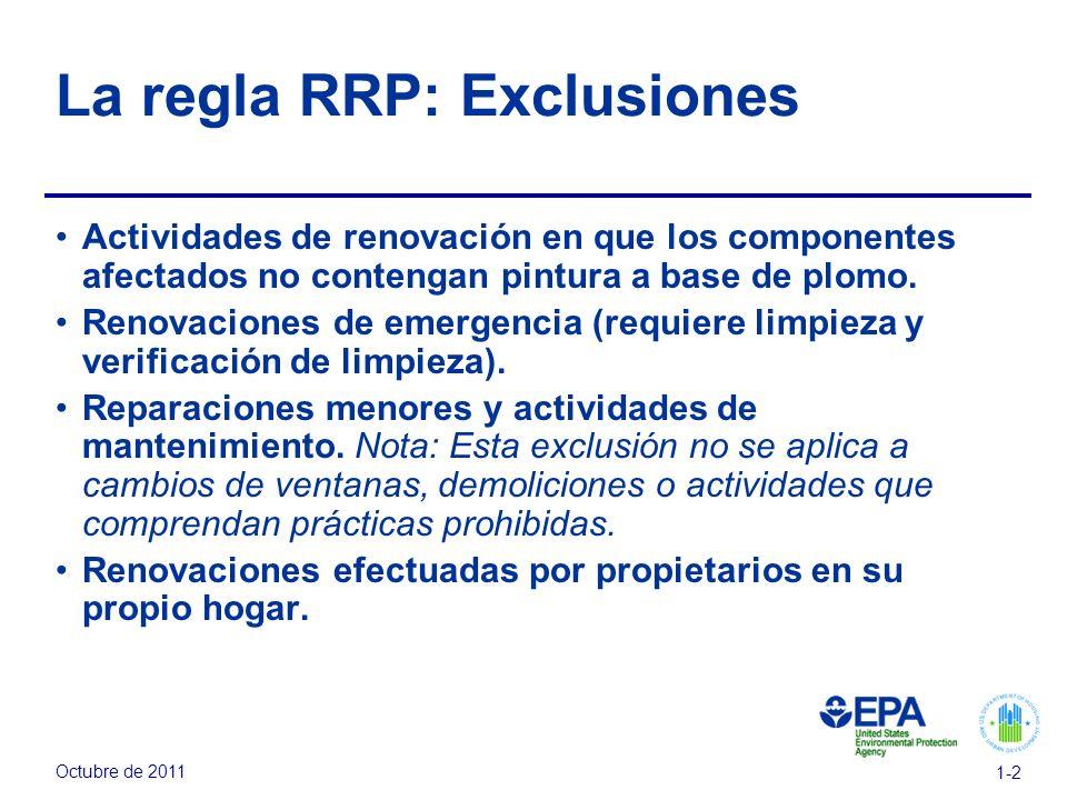 La regla RRP: Exclusiones