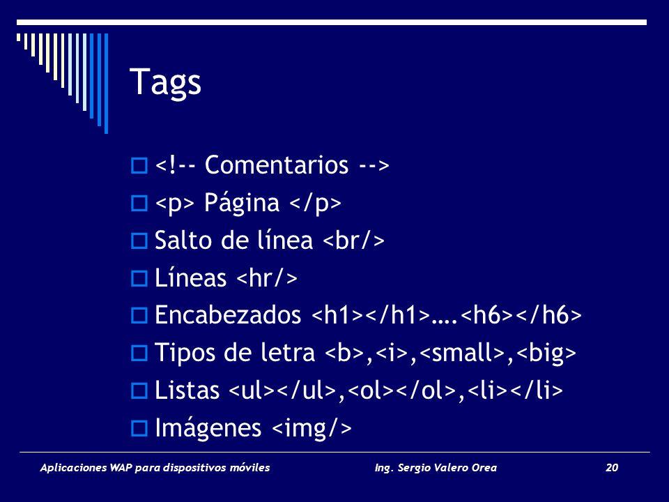 Tags <!-- Comentarios --> <p> Página </p>