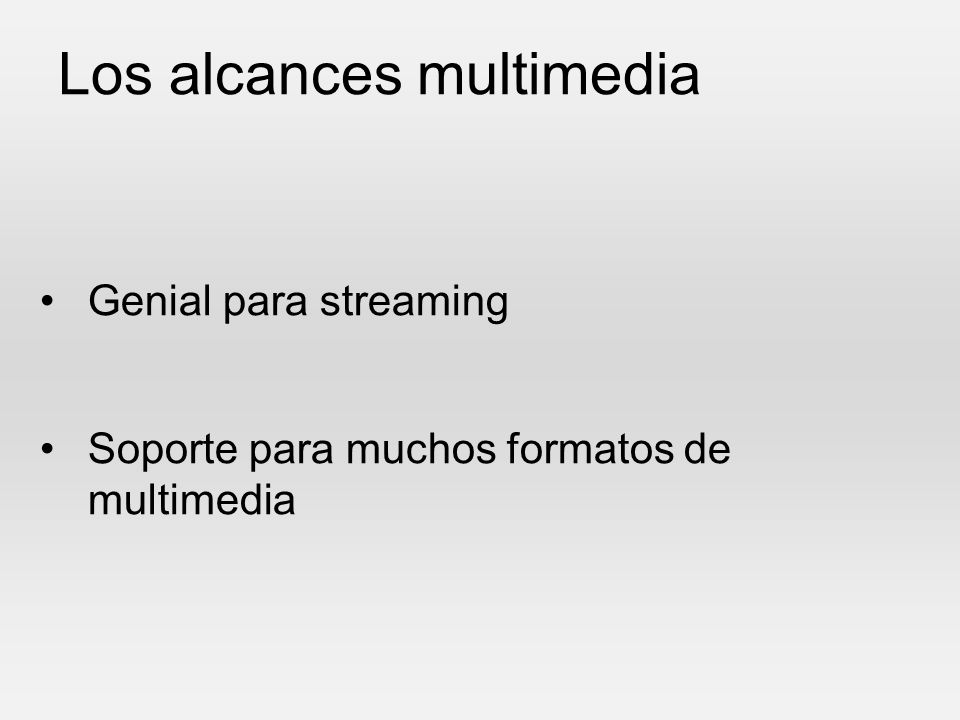Los alcances multimedia