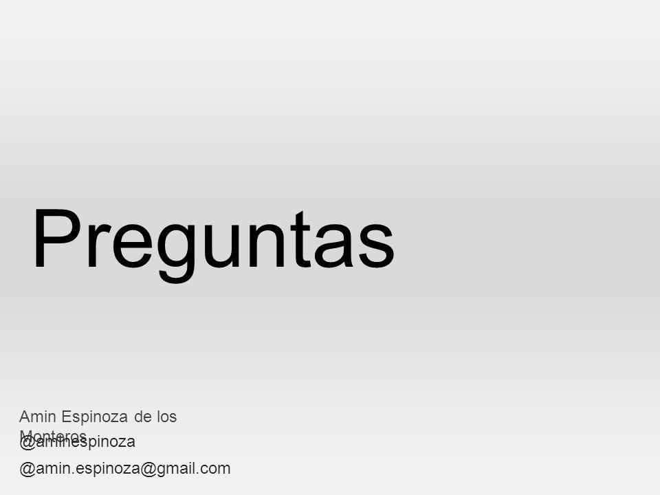 Preguntas Amin Espinoza de los Monteros @aminespinoza