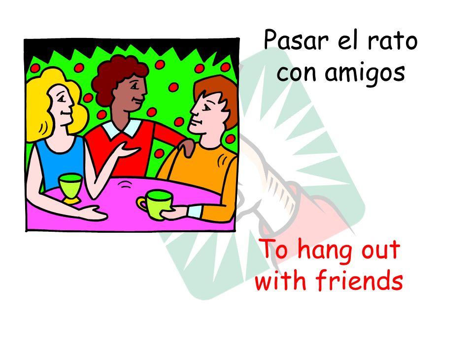 Pasar el rato con amigos