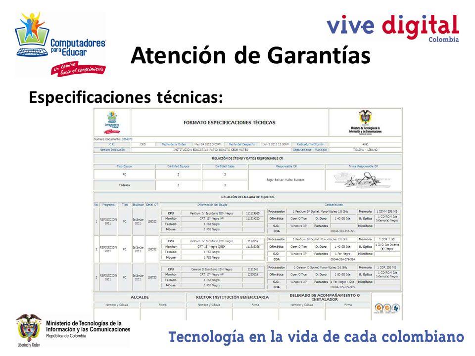 Atención de Garantías Especificaciones técnicas: