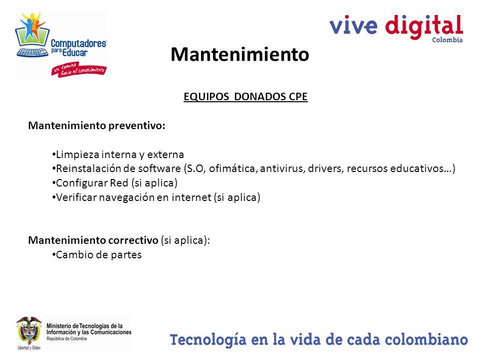 Mantenimiento EQUIPOS DONADOS CPE Mantenimiento preventivo: