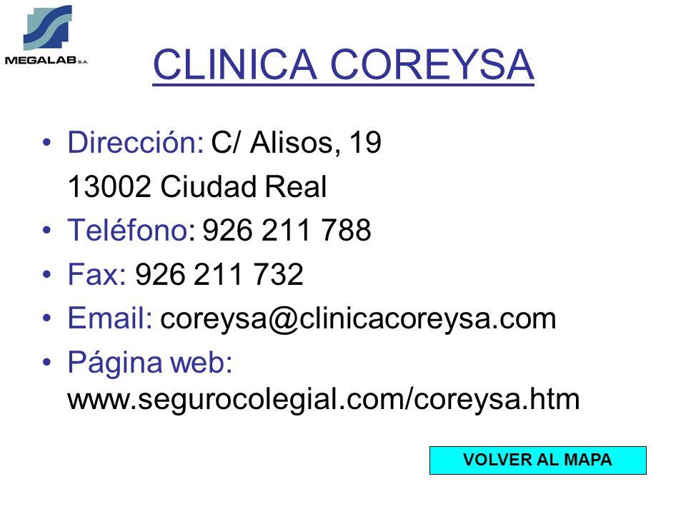 CLINICA COREYSA Dirección: C/ Alisos, 19 13002 Ciudad Real