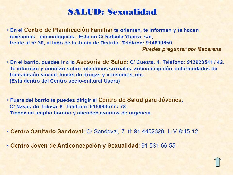 SALUD: Sexualidad En el Centro de Planificación Familiar te orientan, te informan y te hacen.