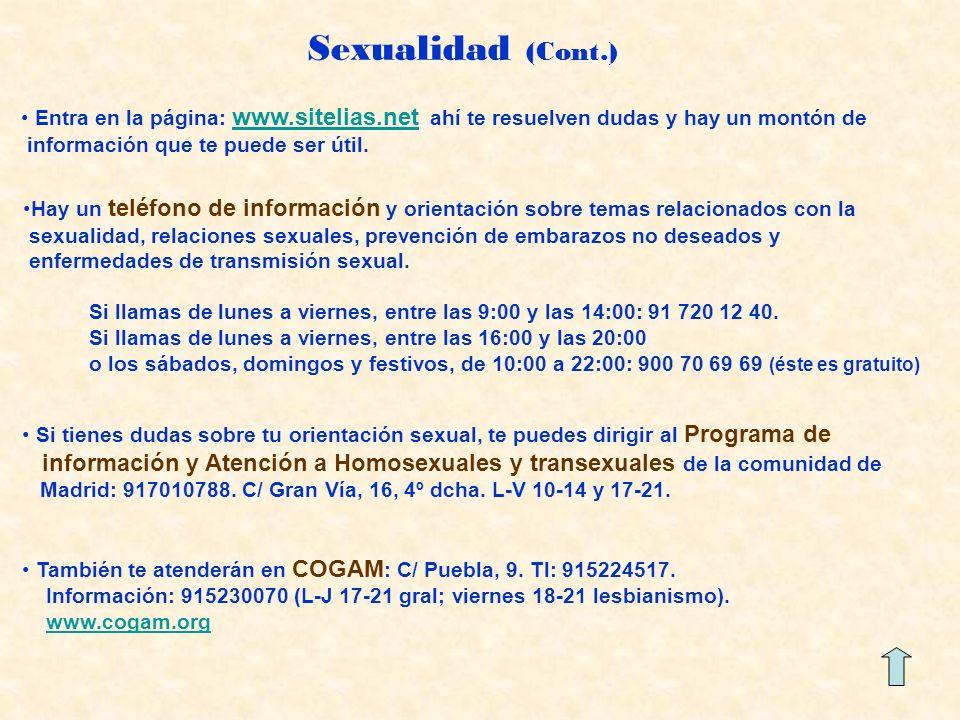 Sexualidad (Cont.) Entra en la página: www.sitelias.net ahí te resuelven dudas y hay un montón de.