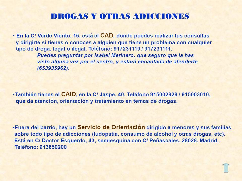 DROGAS Y OTRAS ADICCIONES