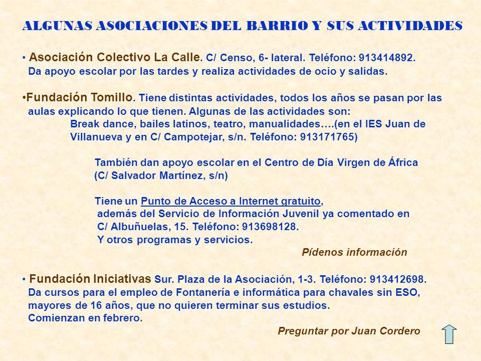ALGUNAS ASOCIACIONES DEL BARRIO Y SUS ACTIVIDADES