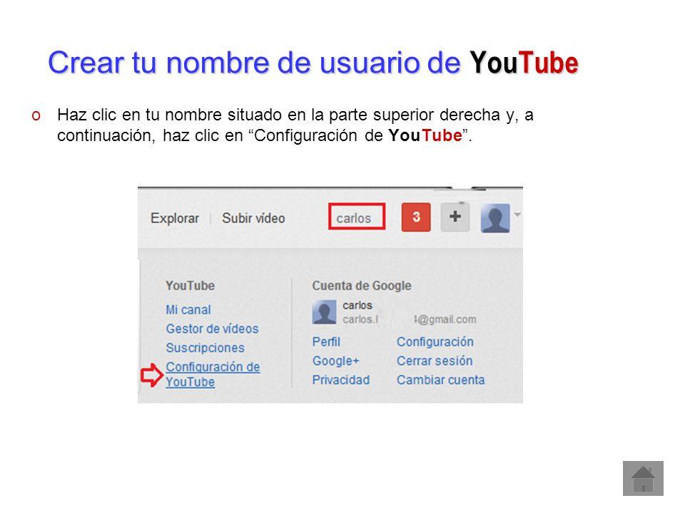 Crear tu nombre de usuario de YouTube