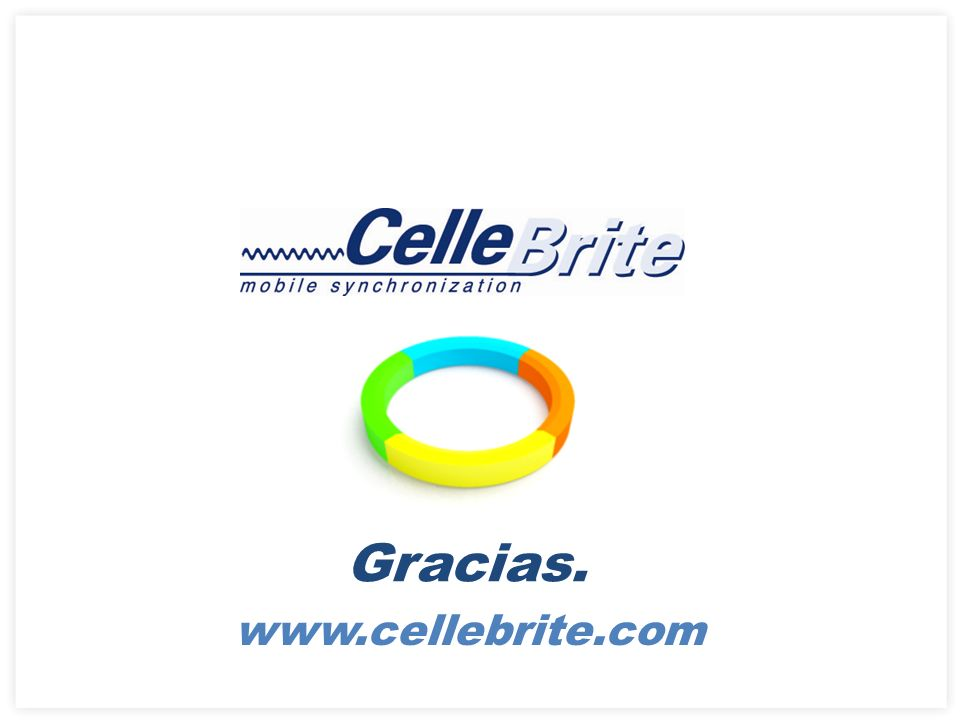 Gracias. www.cellebrite.com 26