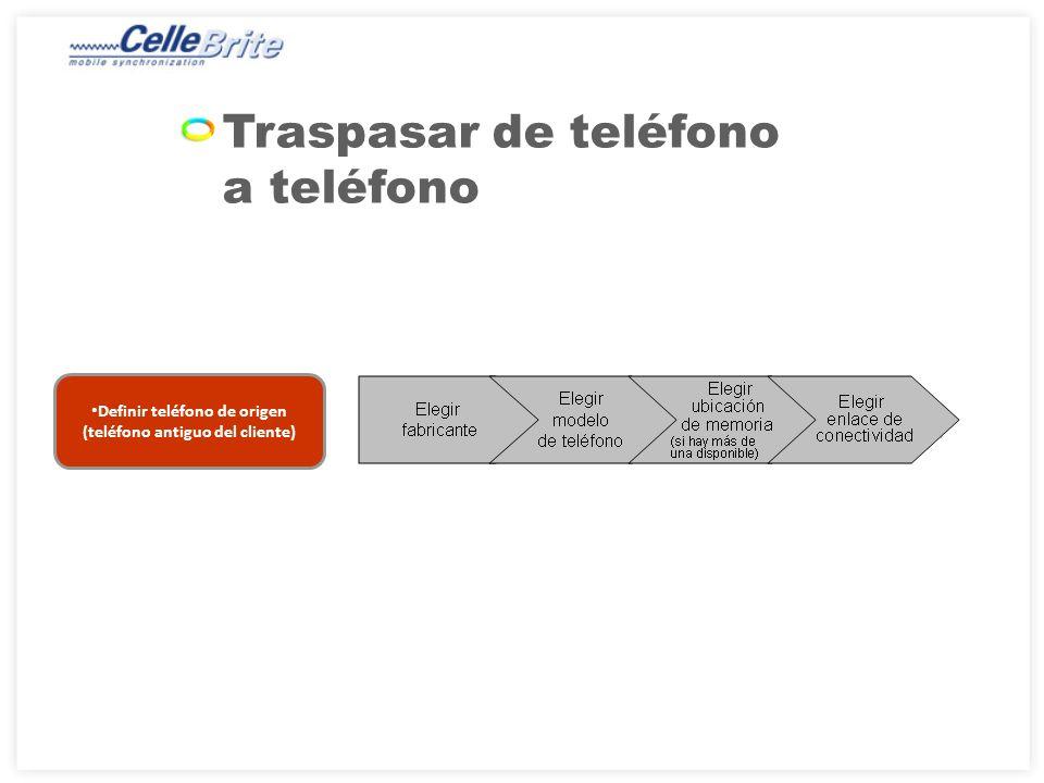 Definir teléfono de origen (teléfono antiguo del cliente)