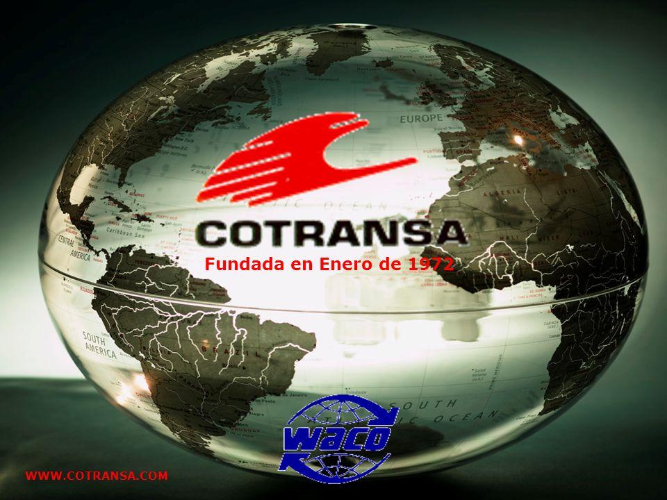 Fundada en Enero de 1972 WWW.COTRANSA.COM