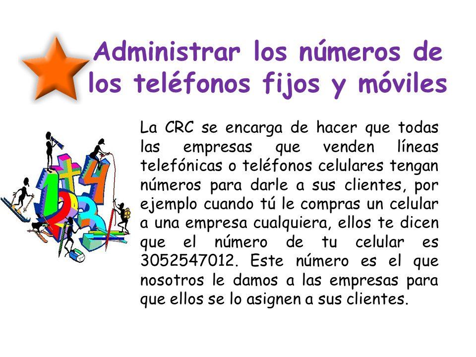 Administrar los números de los teléfonos fijos y móviles