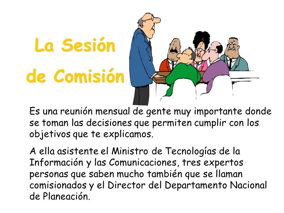 La Sesión de Comisión.